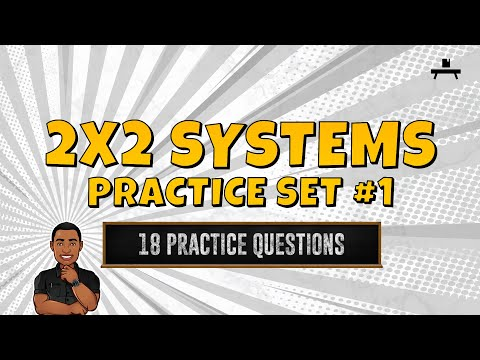 Algebra: 2x2 Systems Practice Set #1