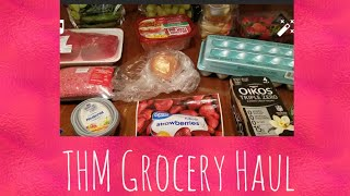 Small THM Grocery Haul for the week.