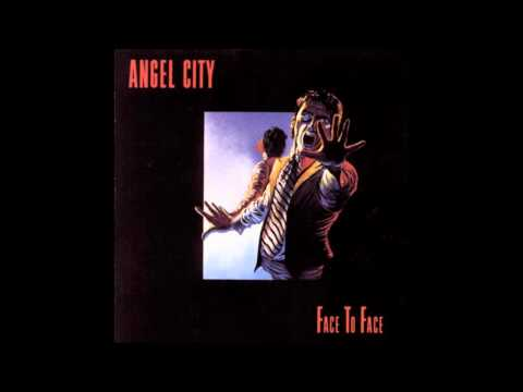 Angel City - am i ever gonna see your face again