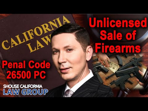 Is it illegal in CA to sell guns without a license?
