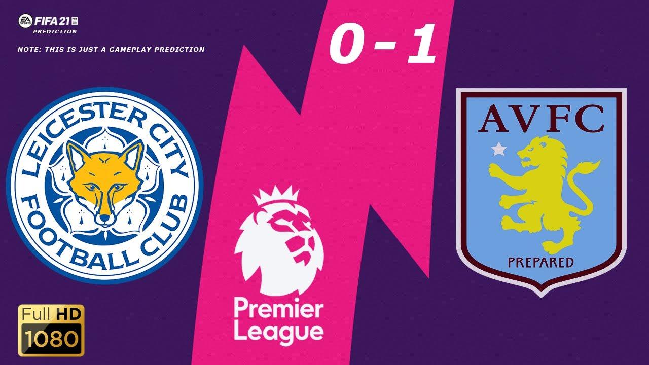 Leicester City vs Aston Villa - Premier League 2020/21 ...