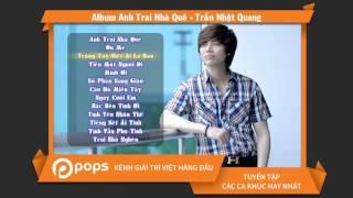 Album Anh Trai Nhà Quê - Trần Nhật Quang