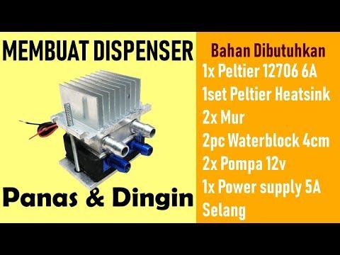 Membuat Dispenser Air Panas dan Dingin mengunakan peltier 12706 Thermoelectric cooler