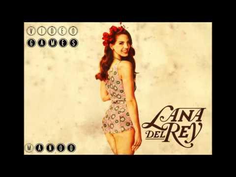 Lana Del Rey - Video Games (manoo remix)