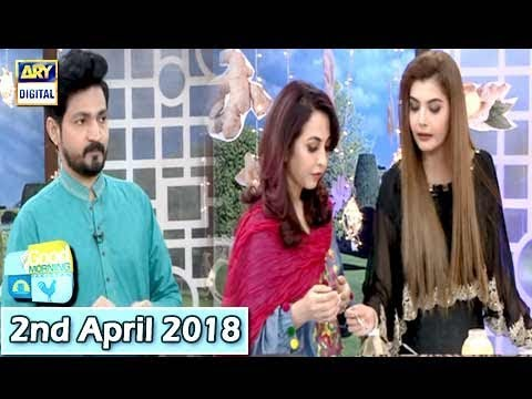 Good Morning Pakistan - Dr Umme Raheel & Hakeem Raza Elahi - 2nd April 2018 - ARY Digital Show