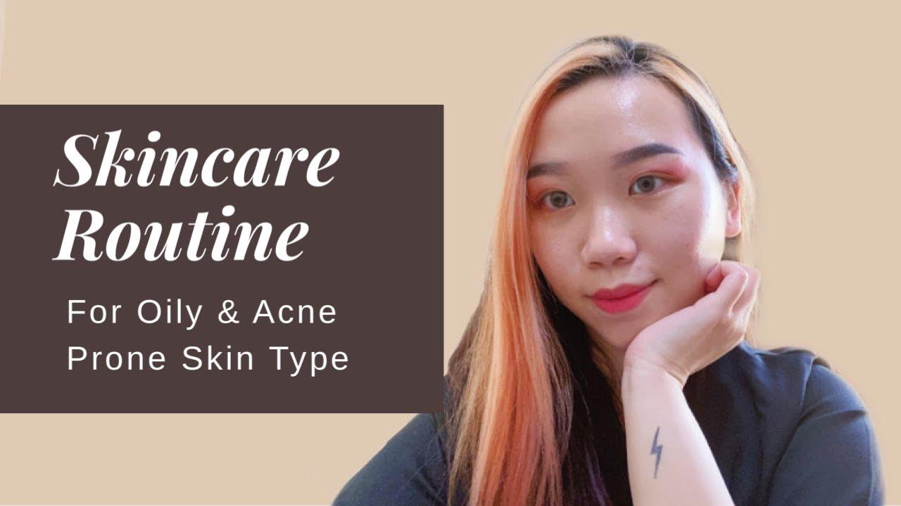 Skincare Routine Untuk Kulit Berminyak Dan Berjerawat