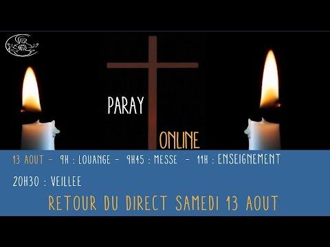 Replay Paray Louange du 13 août 2016