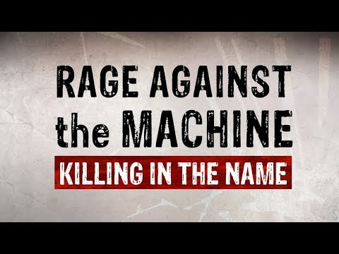 Rage Against The Machine - Killing In the Name (Lyric Video)