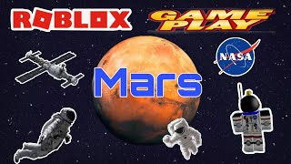 ROBLOX GAMEPLAY | First step on Mars Roblox