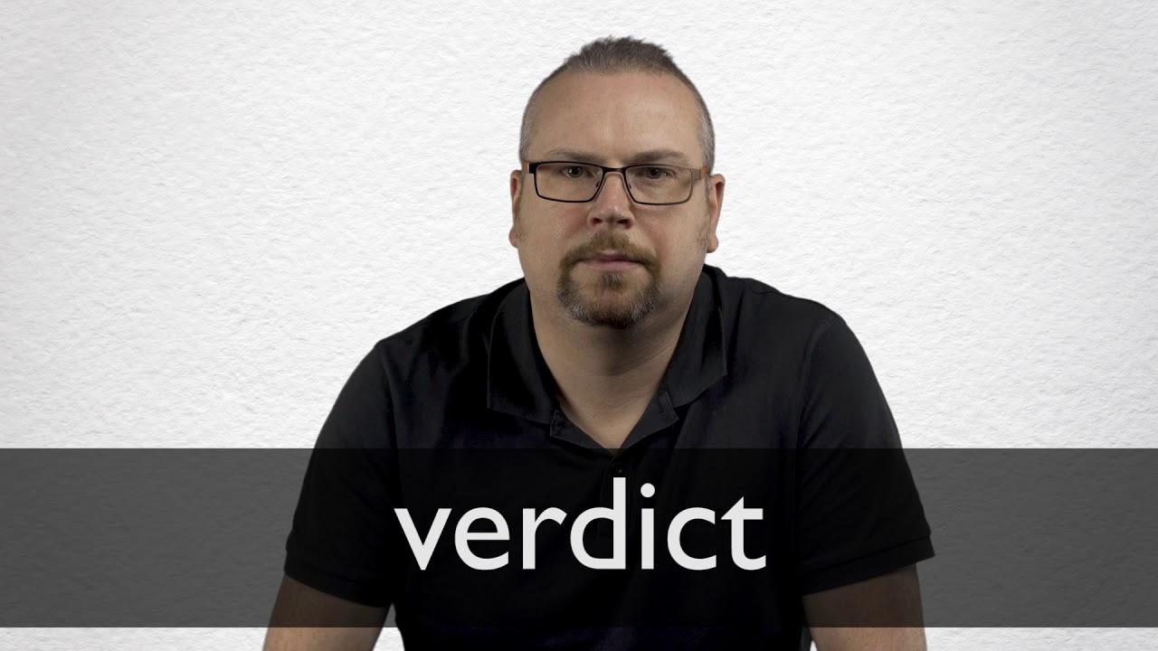Verdict Definition und Bedeutung   Collins Wörterbuch
