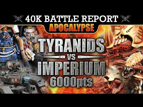 APOCALYPSE Tyranids vs Imperium Warhammer 40K Battle Report HOLD THEM! HOLD THEM! 8th Ed 6000pts