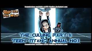 The Culling, Part 1: Teen Titans Annual #1 - Atop the Fourth Wall