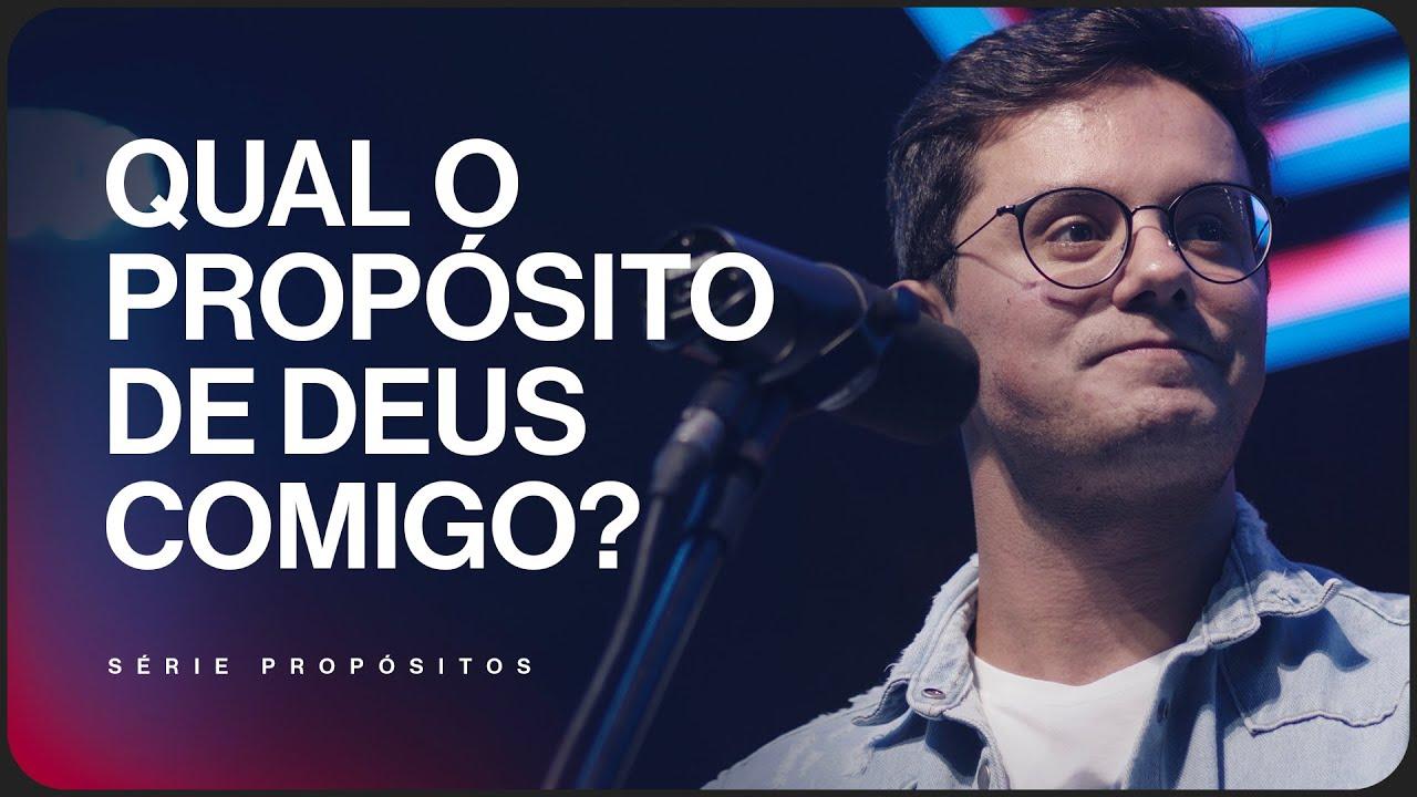 Qual o propósito de Deus comigo? |  Deive Leonardo