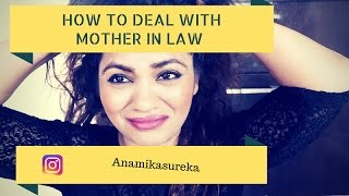 How to deal with indian mother in law - my experience wiseshe makeup