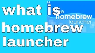 what is homebrew on the 3ds? homebrew launcher explained