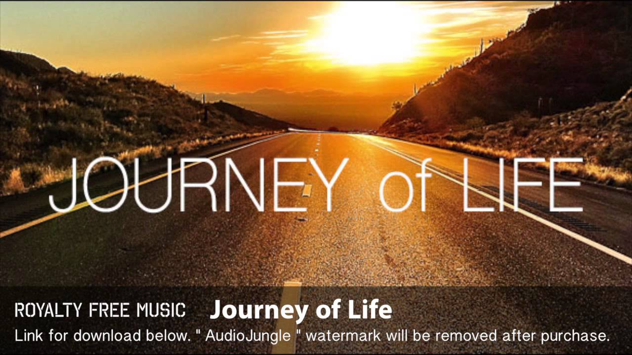 Journey Of Life Instrumental Background Music Royalty Free