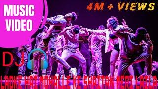 Ladke Hai Mohalle Ke Shaitan Meri Laila remix DJ