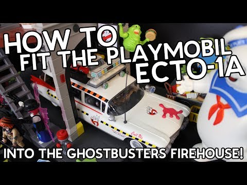 How To Fit The Playmobil Ecto-1A Into The Ghostbusters Firehouse!