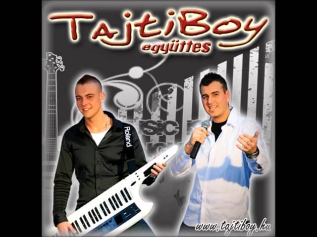 TajtiBoy mulatós mix
