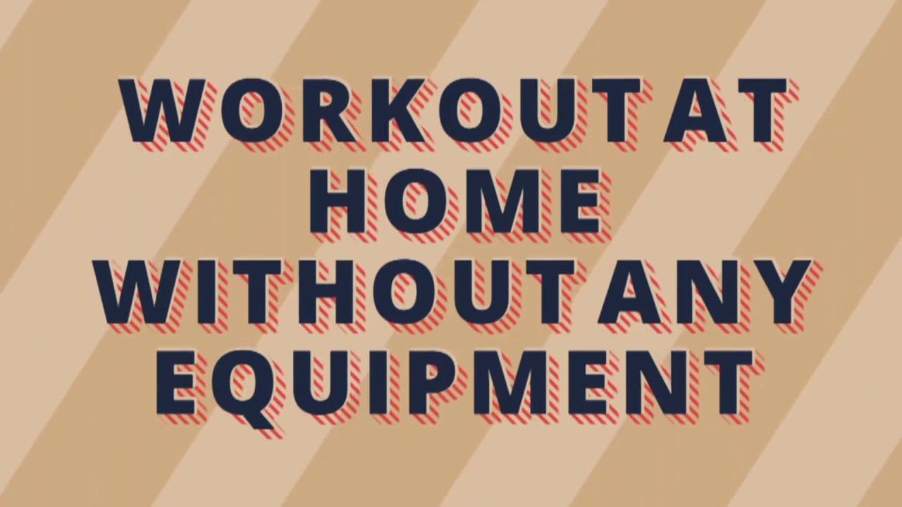 Fitness line workout at home without any equipment