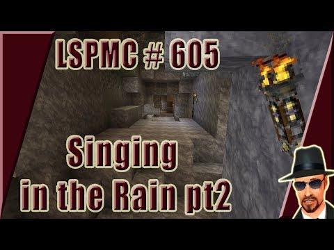 #LSPMC 605: Höhle bei Los Parallelos / Singin' in the rain pt2