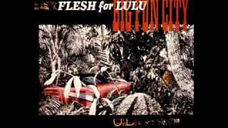 Flesh For Lulu   Let Go