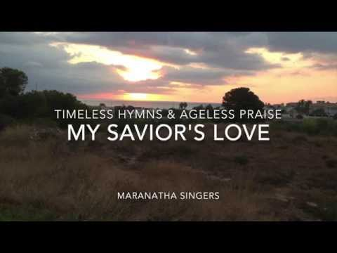 My Savior's Love (with Lyrics) - Easter Song - Hymn
