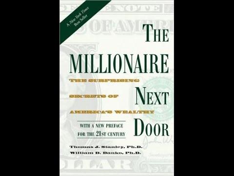 The Millionaire Next Door, by Thomas J. Stanley Ph.D., William D. Danko Ph.D. - Book Review
