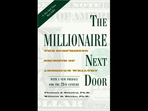 The Millionaire Next Door, by Thomas J. Stanley Ph.D., William D. Danko Ph.D. - Book Review