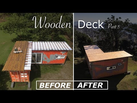 DIY Shipping Container House Deck - Living Tiny Project Ep. 026 Part 5