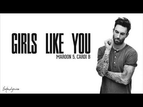 maroon-5---girls-like-you-ft.-cardi-b-(lyric)