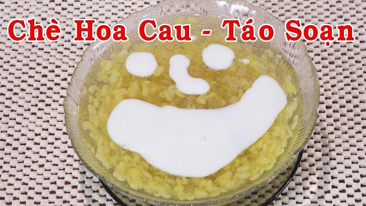 CHÈ HOA CAU – CHÈ TÁO SOẠN – CHÈ ĐẬU XANH – Cách Nấu Chè Hoa Cau Và Nước Cốt Dừa – By Nguyễn Hải