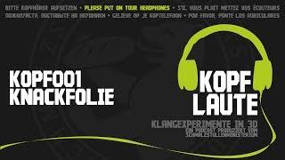 Kopflaute KOPF001 Knackfolie - Bubble Foil [ASMR Holophonic 3D-Sound]