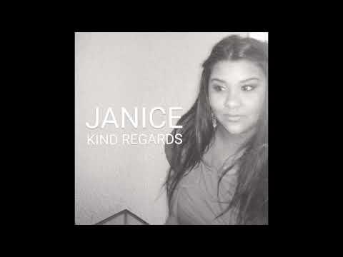 Janice - Kind Regards