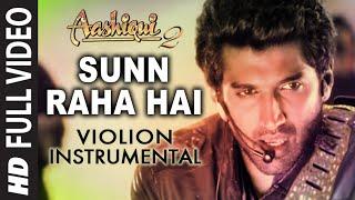 """""""Sunn Raha Hai Na"""" Aashiqui 2 Instrumental (Violion)   Aditya Roy Kapur,Shraddha Kapoor"""