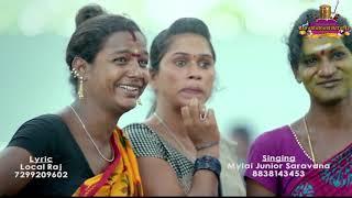 Chennai Gana Junior Mylai Saravana | Thirunangai  Feel Song| HD Video Song 2018