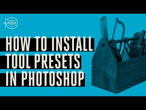 How to Install Tool Presets in Photoshop - YouTube