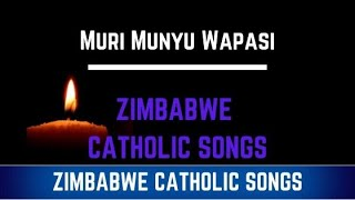 Zimbabwe Catholic Shona Songs - Muri Munyu Wapasi.mp4