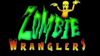Zombie Wranglers - Let