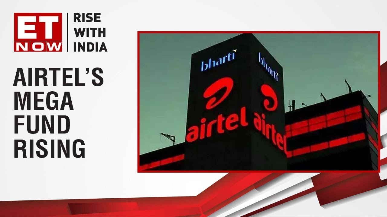 Airtel's mega fund rising, Approves raising ₹25000 crores via rights issue