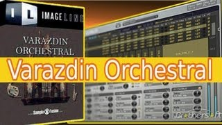 # 55 - Fl Studio 11 A - Z [VARAZDIN ORCHESTRAL REVIEW] Download Tutorial | VST PLUGIN German 2013