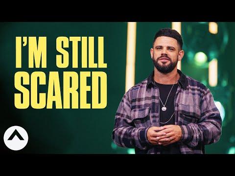 i'm-still-scared-|-pastor-steven-furtick-|-elevation-church