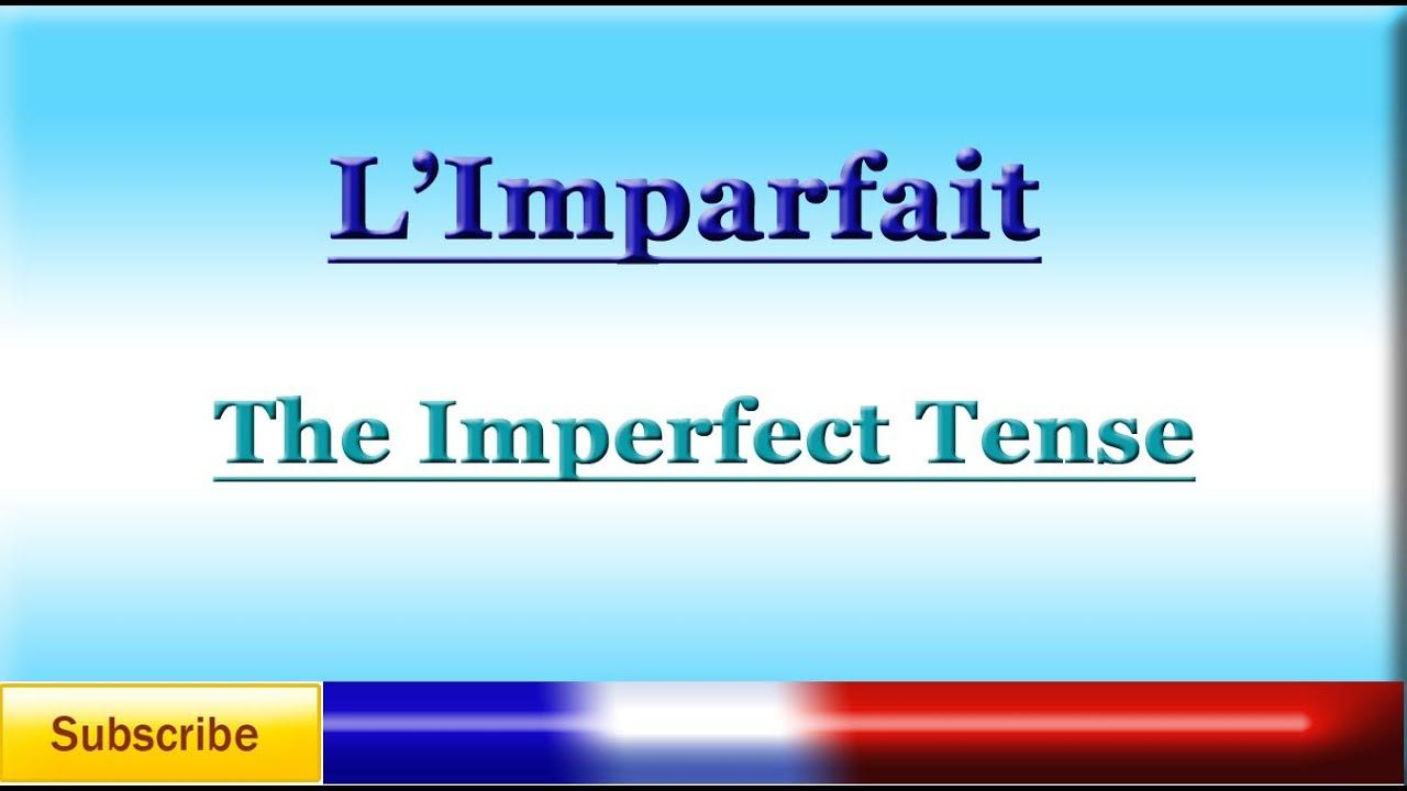 The Imparfait - CliffsNotes