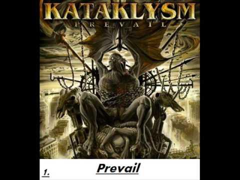 Kataklysm- Prevail+LYRICS - 1/10