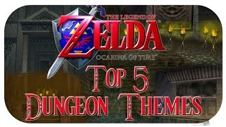 Domtendos  5 ZELDA OCARINA OF TIME DUNGEON THEMES -  List 2