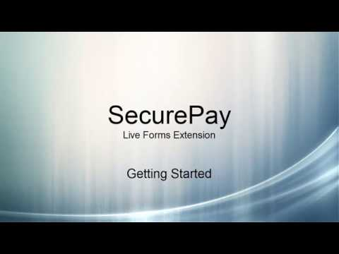 SecurePay: Live Forms Extension Getting Started