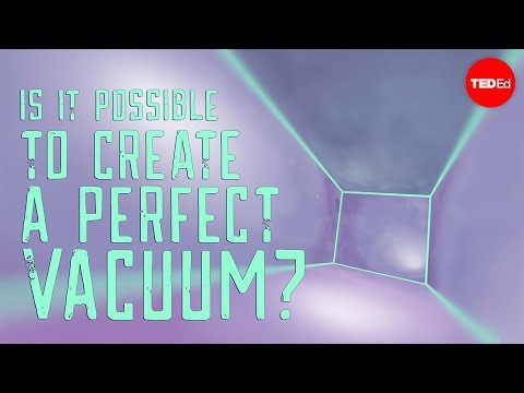 Video image: Is it possible to create a perfect vacuum? - Rolf Landua and Anais Rassat