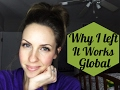 Why I left It Works Global as a double diamond leader