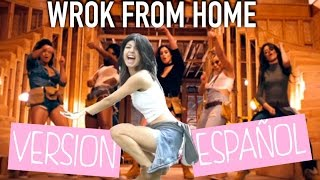 Baixar WORK FROM HOME / VERSION ESPAÑOL / FIFTH HARMONY