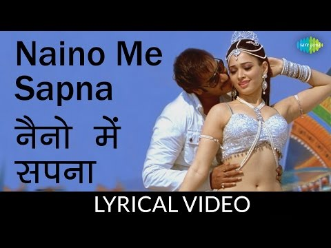 Naino Me Sapna with Lyrics | नैनो...